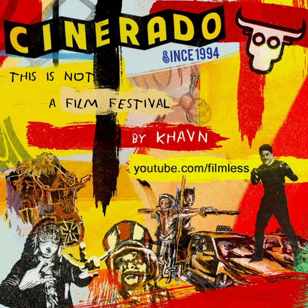 Cinerado: This is not a film festival by Khavn